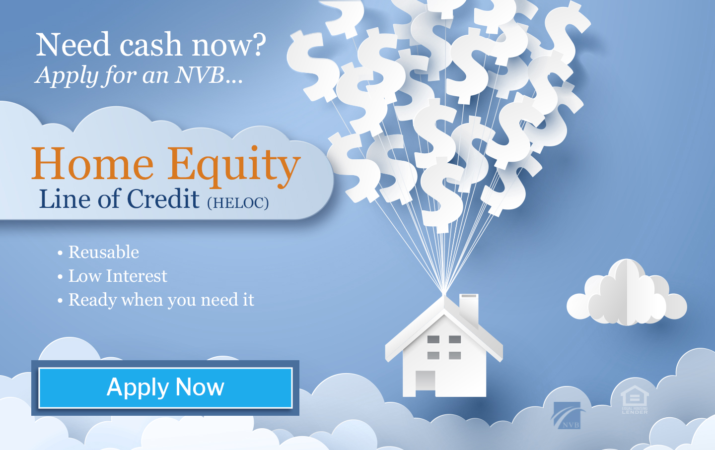 Paper house floating through clouds by dollar sign balloons with text promoting Home Equity Line of Credit
