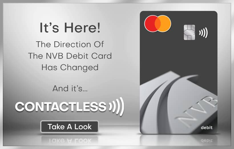 Silver framed promotion for the new NVB Contactless Debit Card